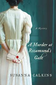 A Murder at Rosamund's Gate